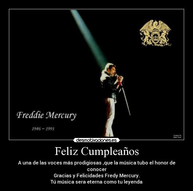 carteles fredy cumpleano queen felicidades mercury fredy mercury desmotivaciones