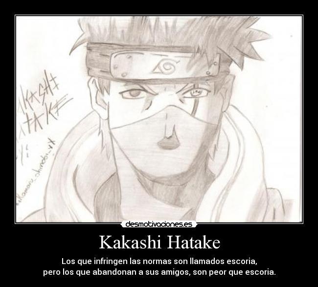 Kakashi Hatake Desmotivaciones