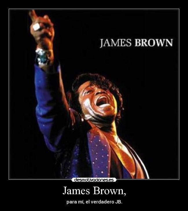 James Brown Desmotivaciones