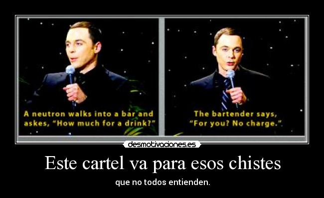 carteles sheldon cooper chistes the big bang theory desmotivaciones