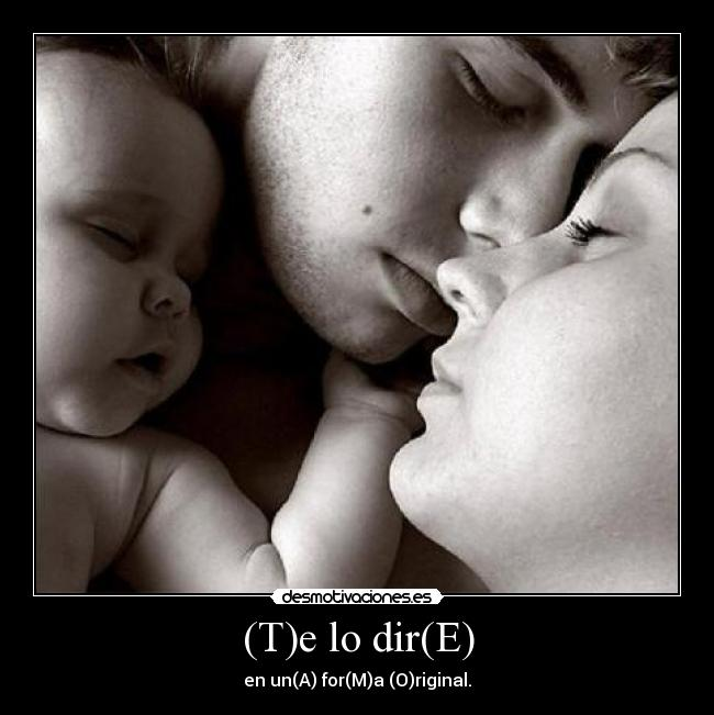 (T)e lo dir(E) - en un(A) for(M)a (O)riginal.