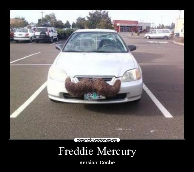 Freddie Mercury - Version: Coche