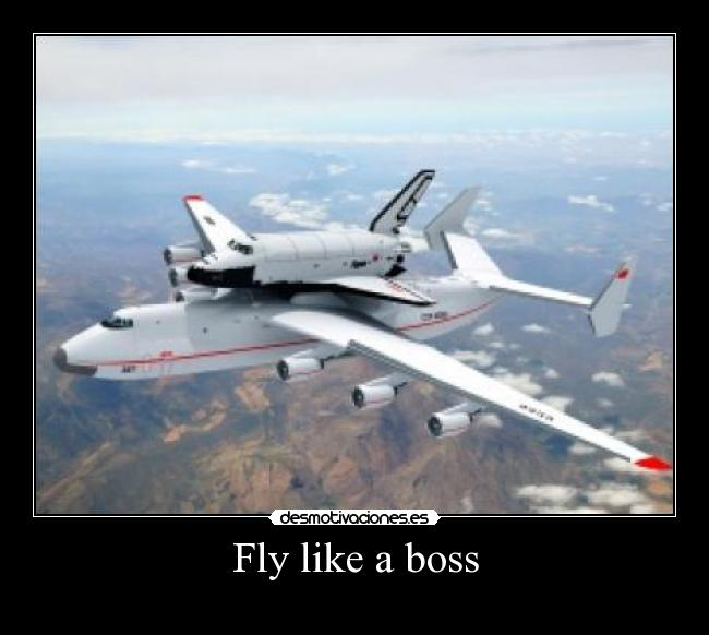 Fly like a boss -