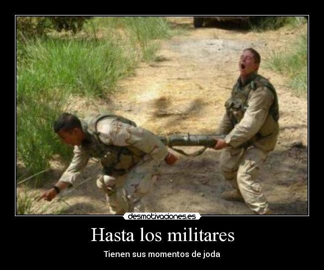 Frases De Amor Militar: Imágenes Y Carteles De MILITARES Pag. 15