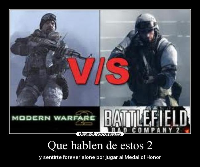carteles battlefield bad company cod modern warfare call duty medal honor shooter desmotivaciones