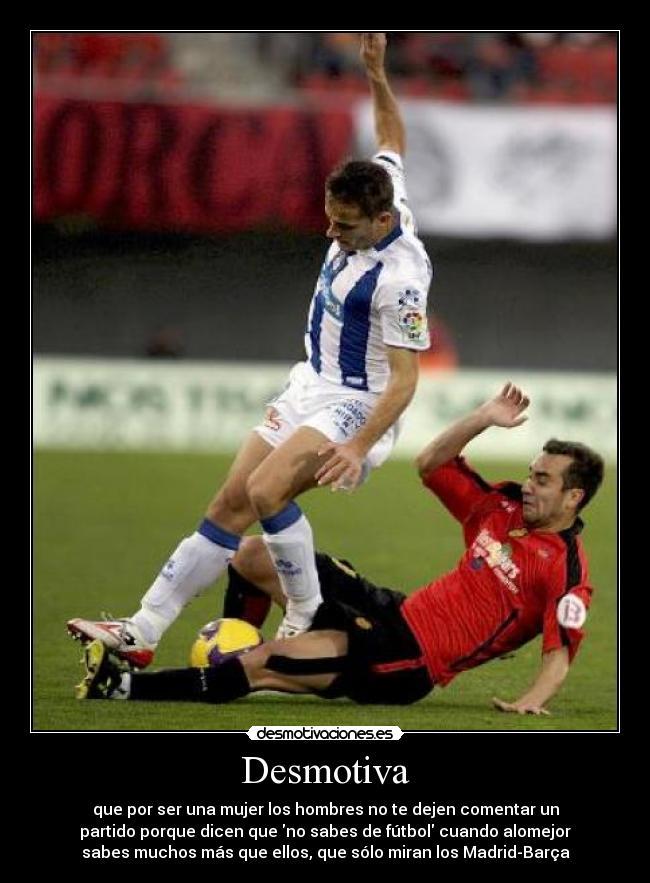 carteles futbol mujer hombre desmotiva desmotivaciones 25ced6ae4395a