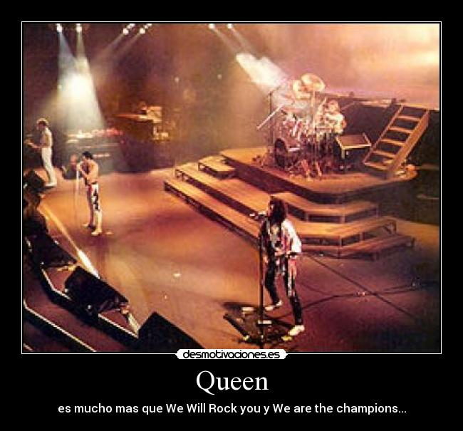 Queen - es mucho mas que We Will Rock you y We are the champions...