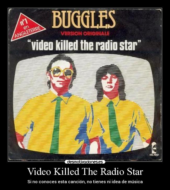 Video Killed The Radio Star - Si no conoces esta canción, no tienes ni idea de música