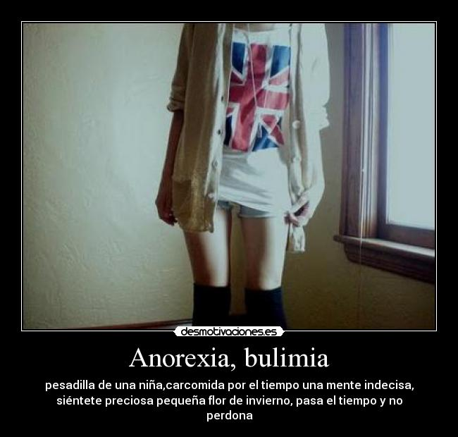 Imágenes, Carteles y Desmotivaciones de anorexia bulimia