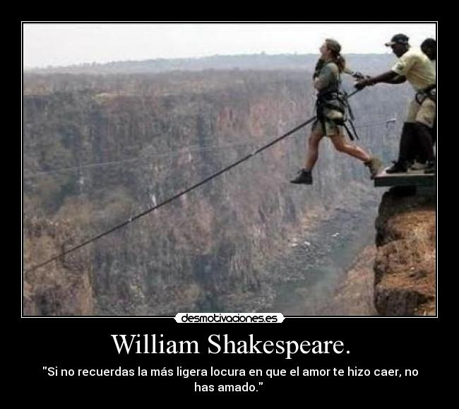 William Shakespeare Desmotivaciones