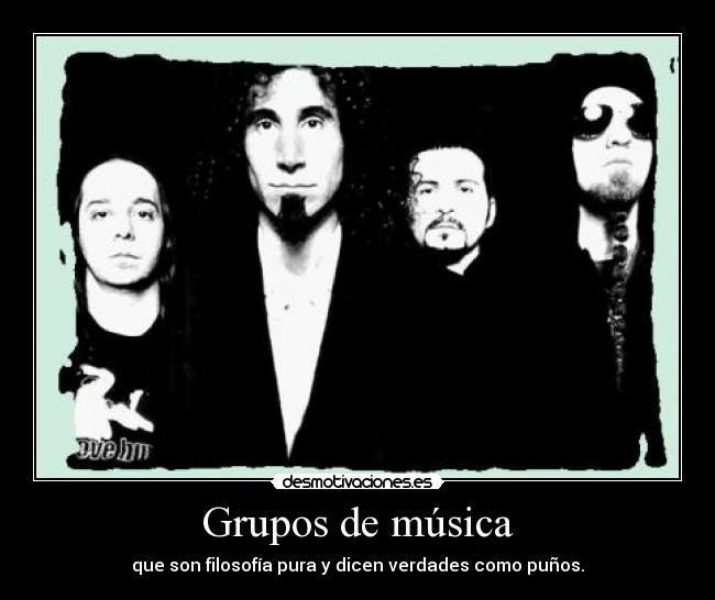 carteles musica fuck the system love soad god daron desmotivaciones