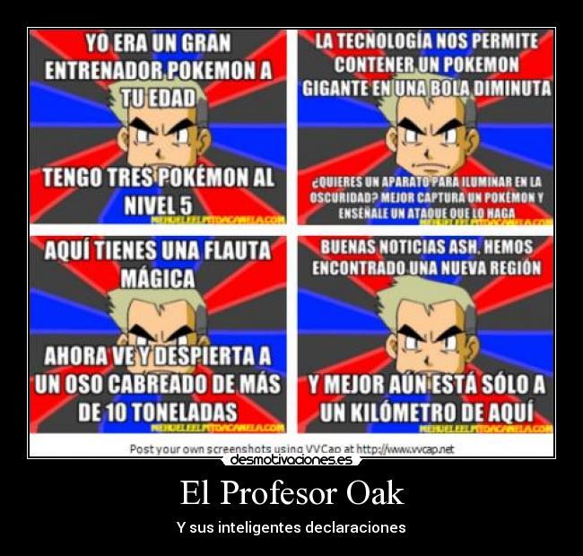 carteles profesor oak pokemon inteligentes declaraciones desmotivaciones