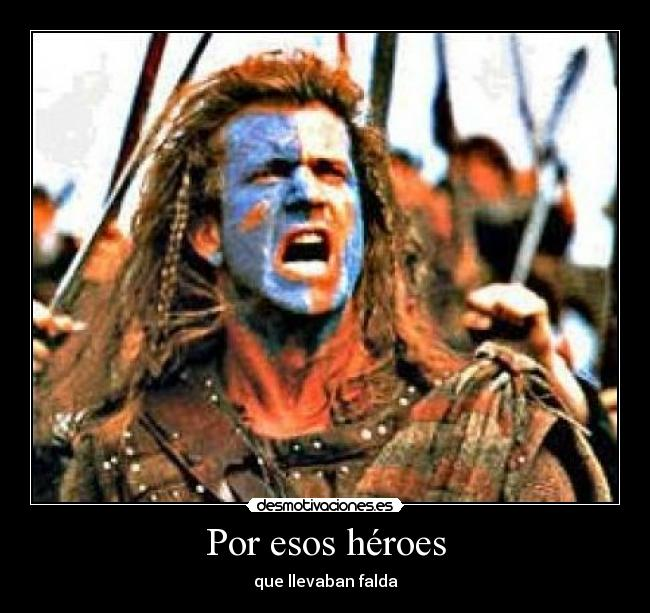carteles william wallace desmotivaciones