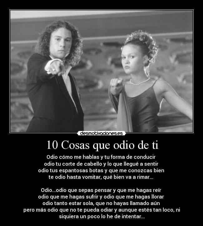 10 cosa odio ti: