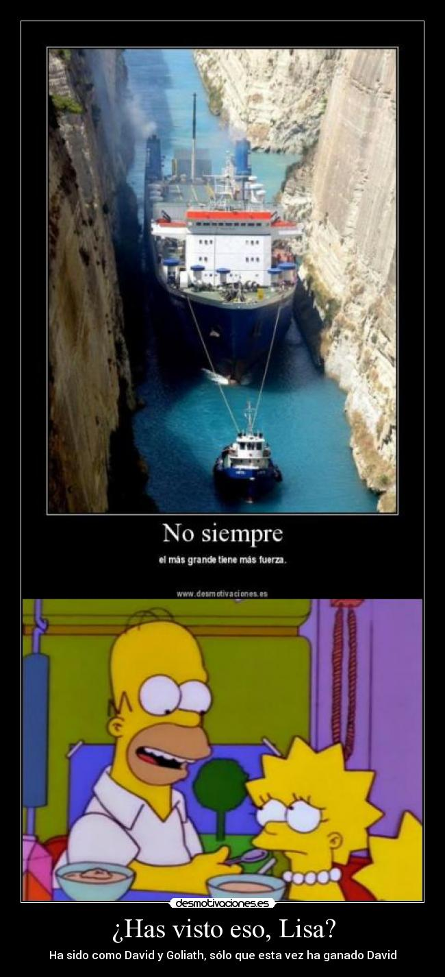 ¿Has visto eso, Lisa? -
