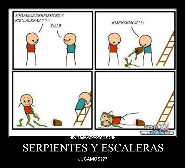 Serpientes y escaleras desmotivaciones for Escaleras y serpientes imprimir