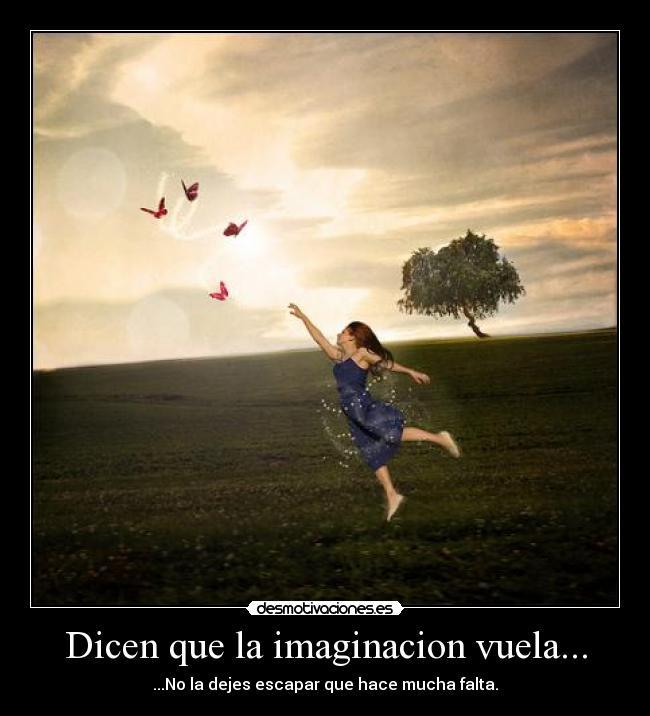 Cuando la imaginación vuela