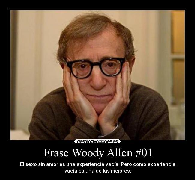 Frase Woody Allen 01 Desmotivaciones