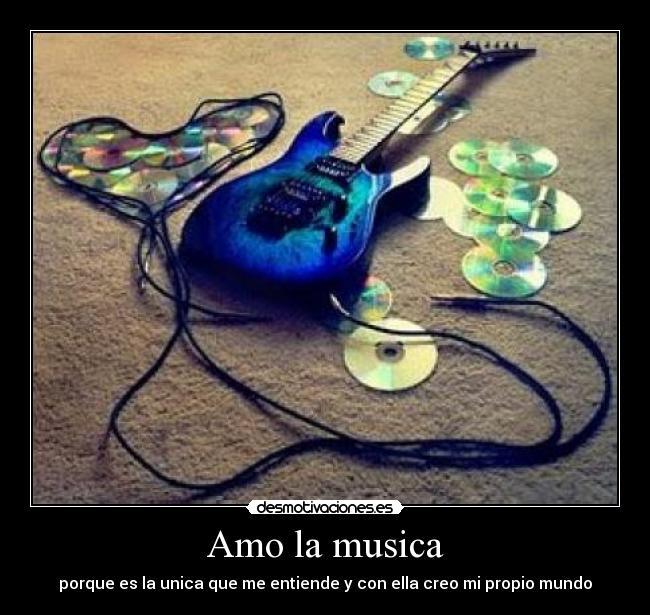 Amo la musica | Desmotivaciones - 63.6KB