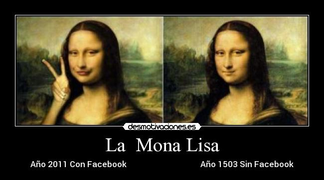 carteles mona lisa gioconda facebook foto photoshop desmotivaciones