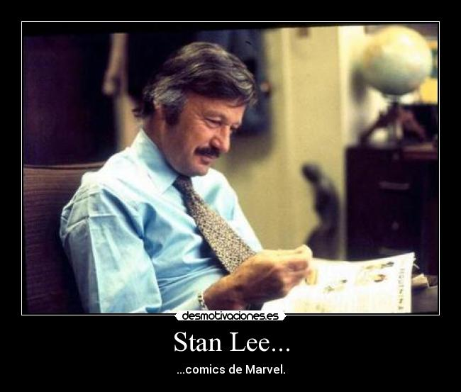 Stan Lee... - ...comics de Marvel.