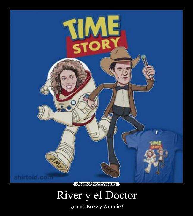 carteles clantimelord doctor who matt smith toy story eleventh doctor river song desmotivaciones