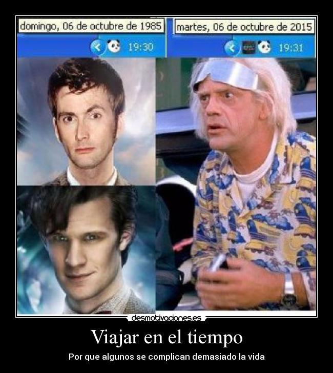 carteles doc emmet brown regreso futuro doctor who david tennant matt smith windows desmotivaciones