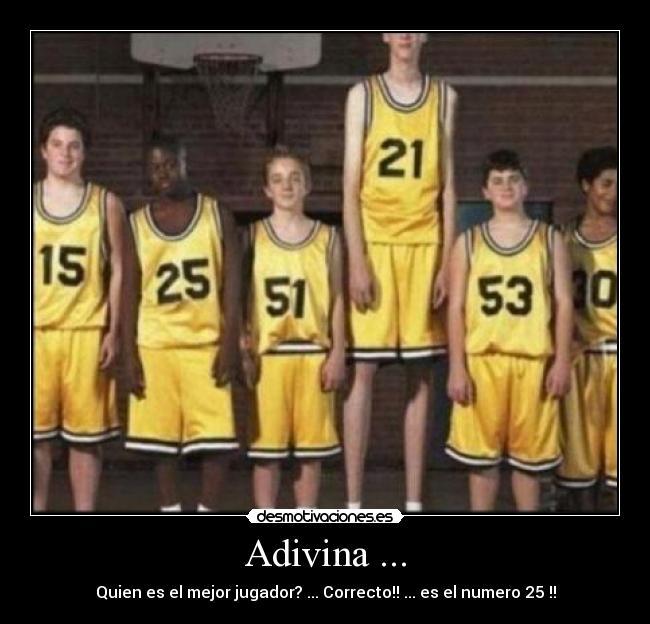 carteles adivina quien mejor basquet bol ball baloncesto deportes desmotivaciones