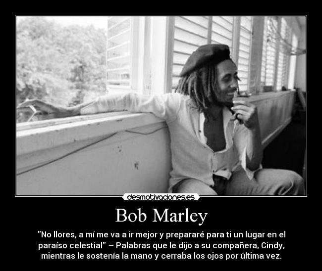 Bob Marley Desmotivaciones