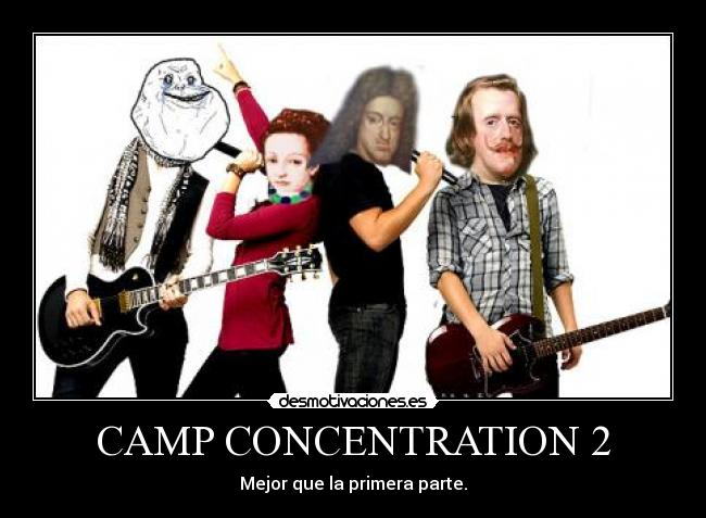 CAMP CONCENTRATION 2 - Mejor que la primera parte.