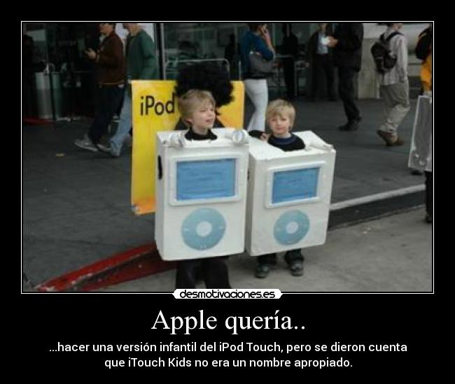 carteles apple pedo bear touch kids desmotivaciones