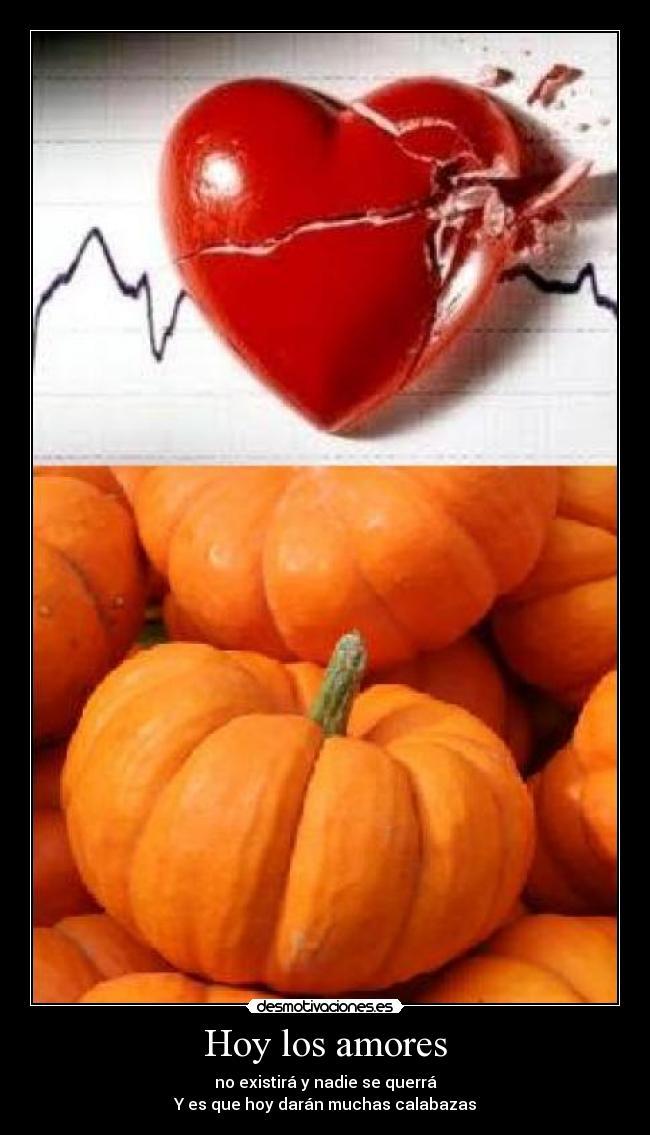 carteles hallowen calabazas desamores amar desmotivaciones