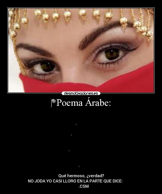 Poema árabe Desmotivaciones