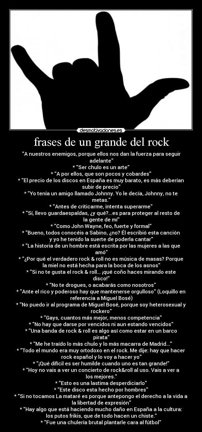 Frases De Un Grande Del Rock Desmotivaciones
