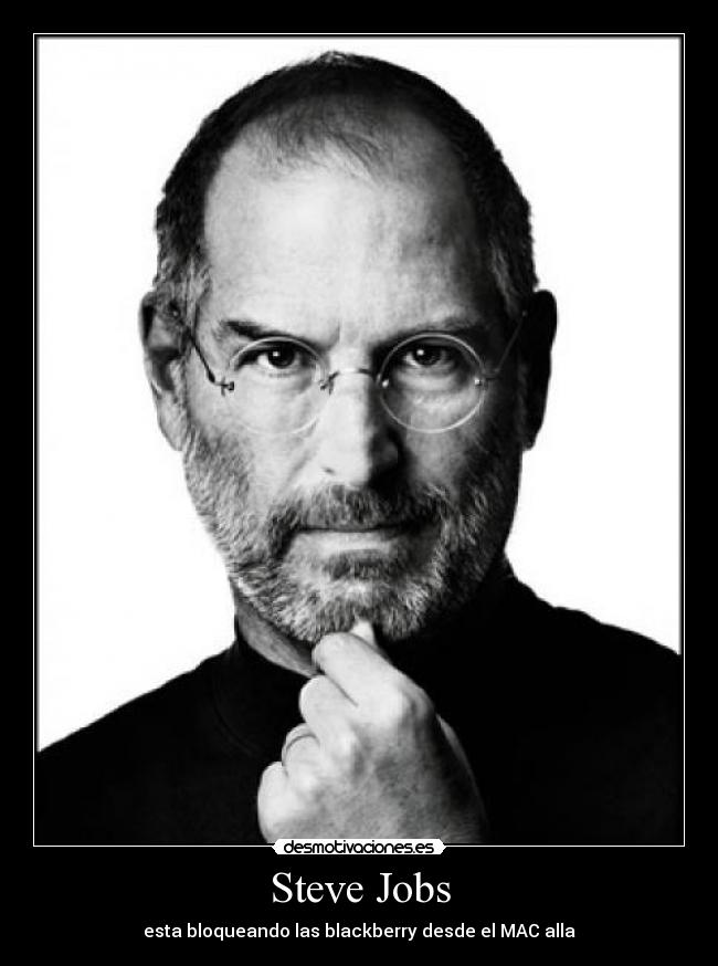 carteles steve jobs blackberry desmotivaciones