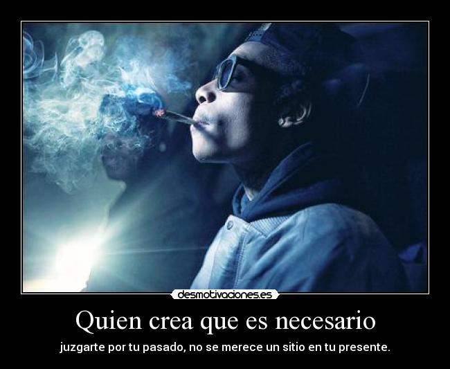 carteles gusta esta foto wiz menudo leno conojonesconhierba esta fumando jajajjaja resubido desmotivaciones