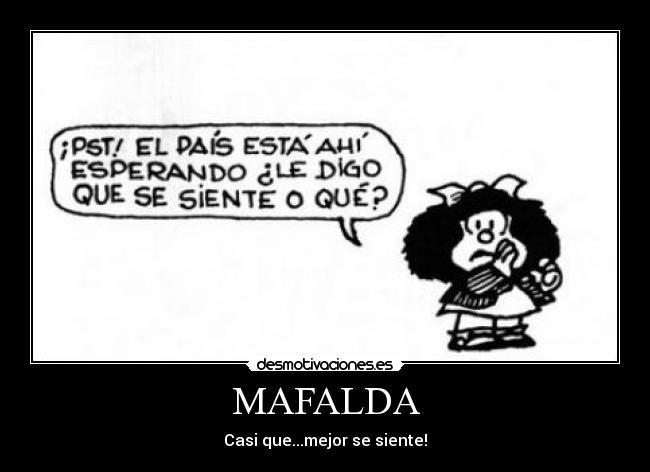 Carteles de Mafalda Pag. 14 | Desmotivaciones