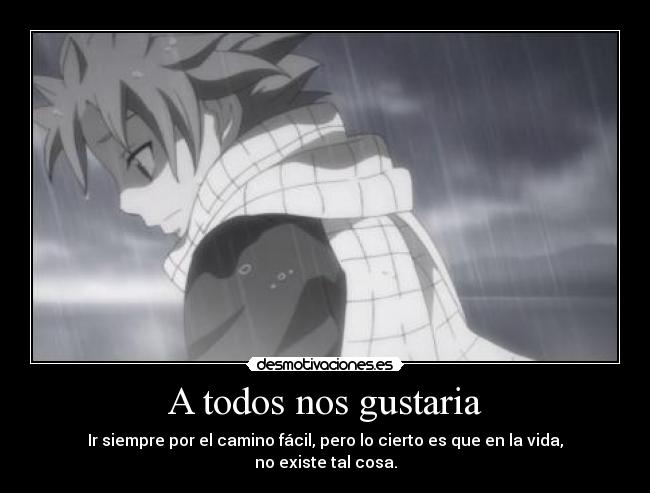 carteles theab3 says tarde temprano encontraras algun obstaculo anime fairytail desmotivaciones