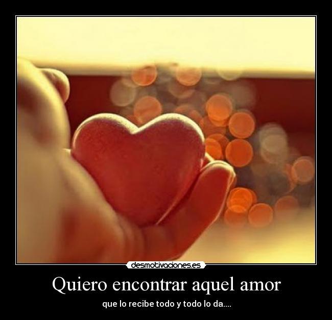 Quiero encontrar el amor verdadero