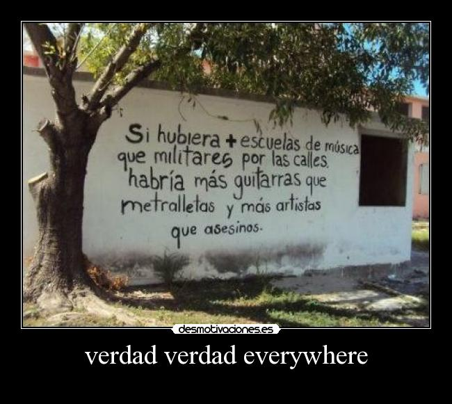 verdad verdad everywhere -