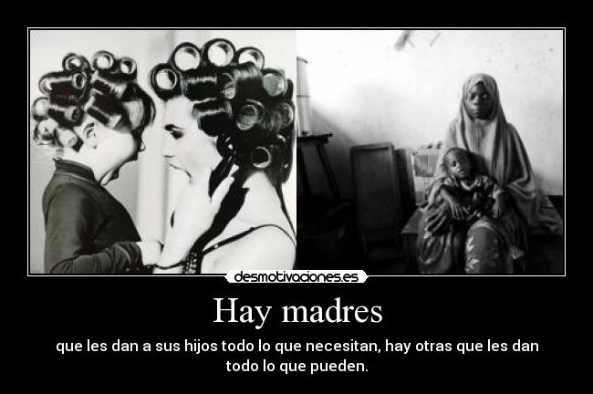 Hay madres -