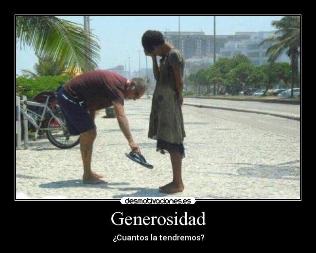 carteles generosidad tienes desmotivaciones