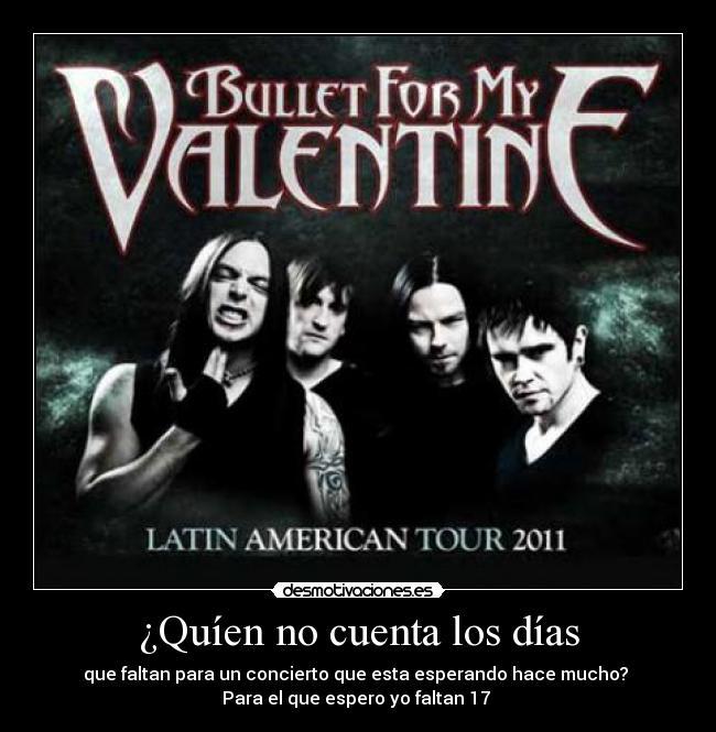 Carteles Bullet For Valentine Argentina Noviembre Desmotivaciones