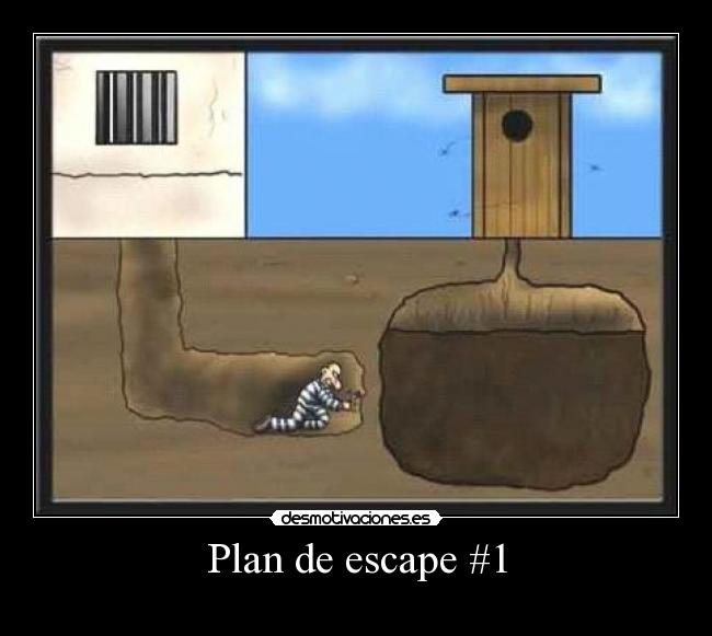 Plan de escape #1 -