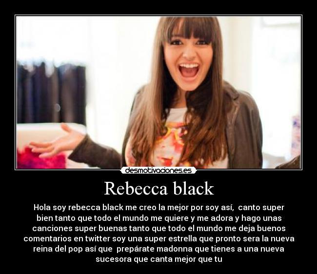 - RebeccaBlack