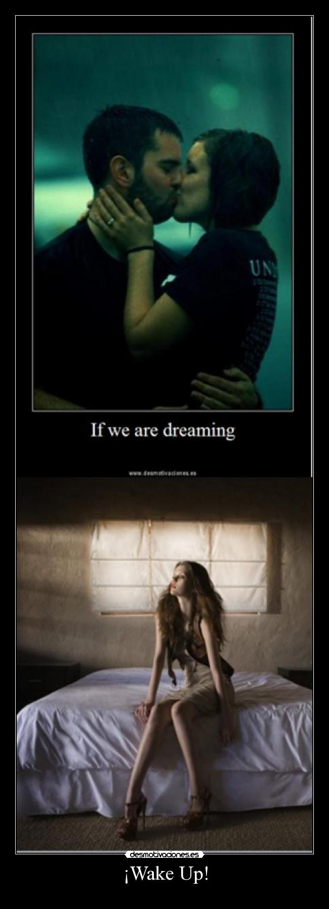 carteles wake your dream its just that desmotivaciones
