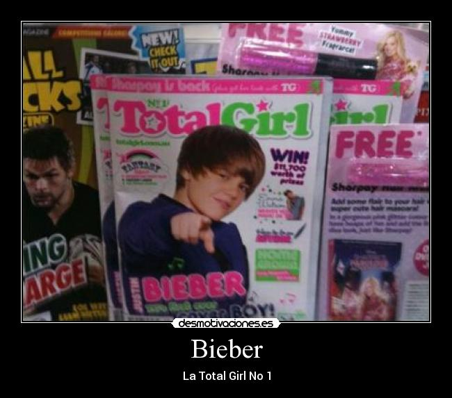 Bieber - La Total Girl No 1