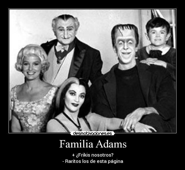 carteles familia adams desmotivaciones