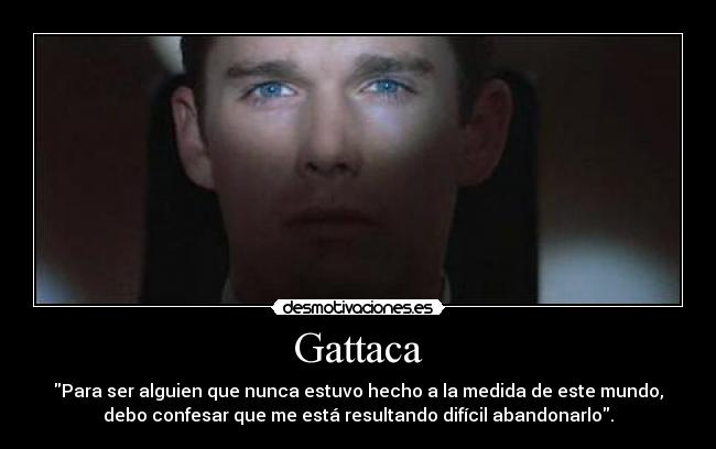 gattaca shows even if your resume your genes you make your Vincent can work at the aerospace company gattaca and pass their daily gene your topic evaluate: can you make shows the pros and cons for your.