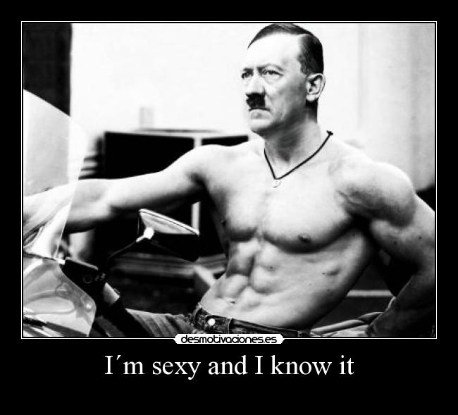 I´m sexy and I know it -